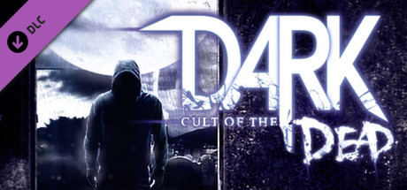 DARK - Cult of the Dead DLC