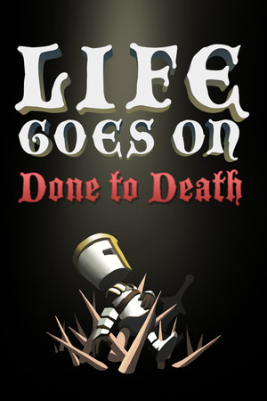 Life Goes On: Done to Death poster image on Steam Backlog