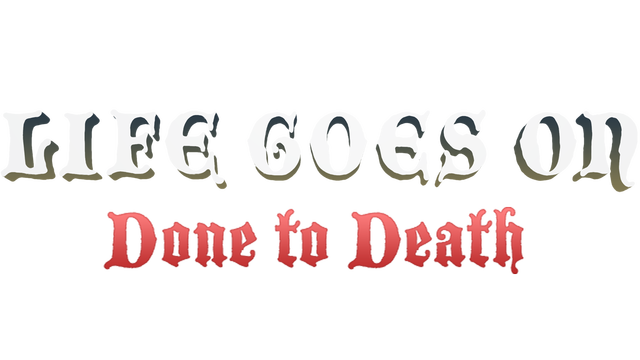 Life Goes On: Done to Death logo