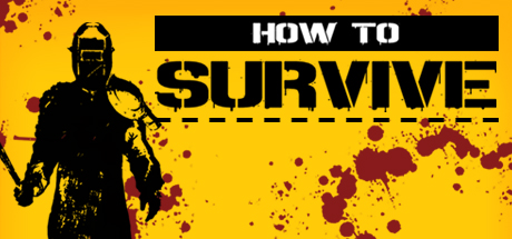 How to Survive (Storm Warning Edition) Free Download