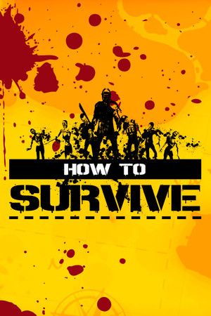 How to Survive poster image on Steam Backlog