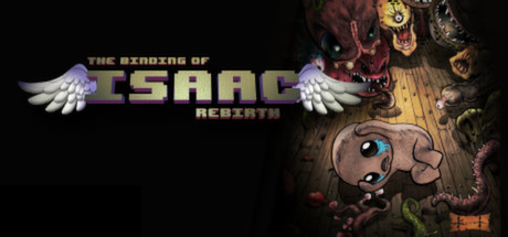 The Binding of Isaac: Rebirth on Steam Backlog