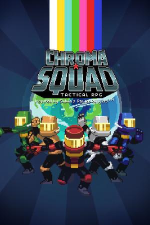 Chroma Squad poster image on Steam Backlog