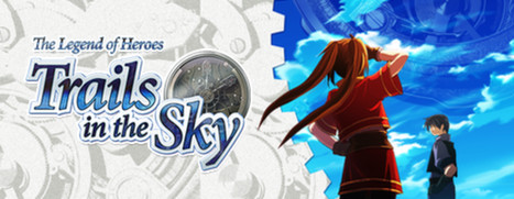 The Legend of Heroes: Trails in the Sky - 英雄传说:空之轨迹