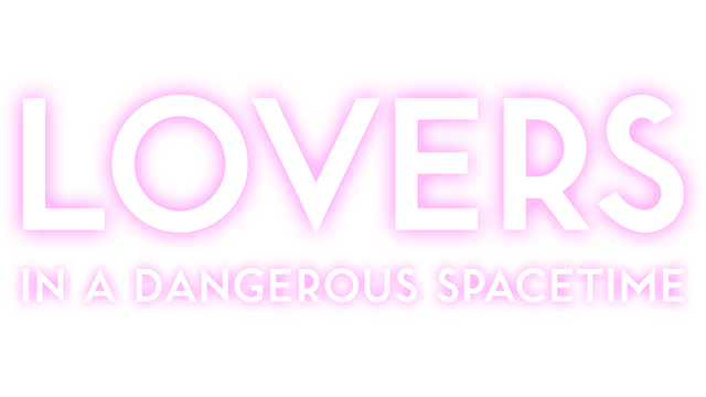 Lovers in a Dangerous Spacetime - Steam Backlog