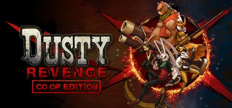 Dusty Revenge: ...