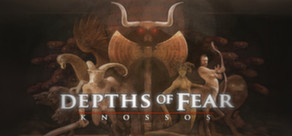 Depths of Fear :: Knossos cover art