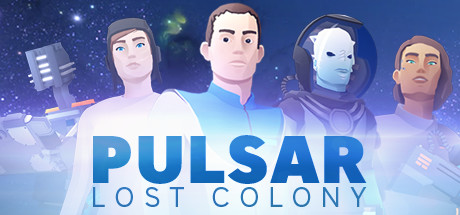 PULSAR: Lost Colony on Steam Backlog