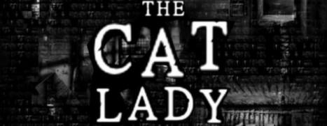 The Cat Lady - 猫夫人