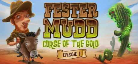 Teaser image for Fester Mudd: Curse of the Gold - Episode 1