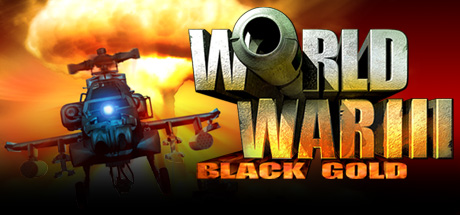 Teaser image for World War III: Black Gold