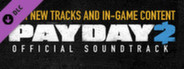 PAYDAY 2: The Official Soundtrack