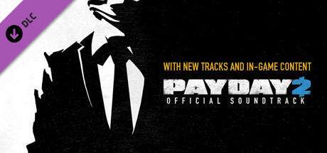 PAYDAY 2: Official Soundtrack
