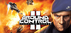 Ground Control II: Operation Exodus