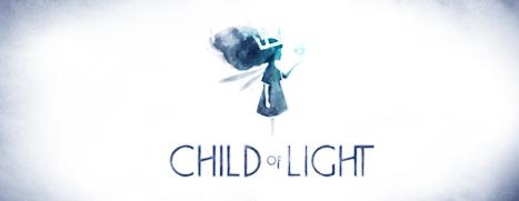 Child of Light - 光之子