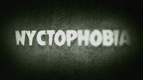 Nyctophobia video