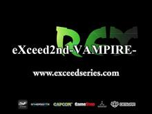 eXceed 2nd - Vampire REX video