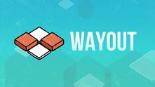 WayOut video