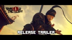 Shadow Tactics: Blades of the Shogun - Release Trailer