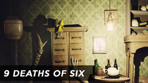 9 Deaths of Six