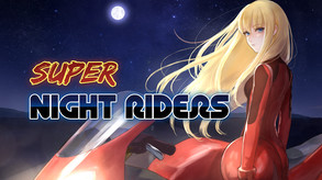 Video of Super Night Riders