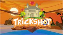 Trickshot video