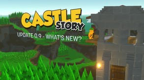 Castle Story - Version 0.9