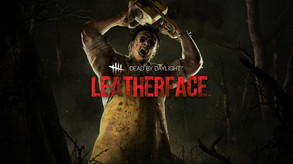 Dead by Daylight - LEATHERFACE Trailer