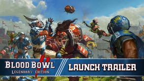 Blood Bowl 2 Legendary Edition - Launch