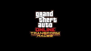 GTA Online: Transform Races (INT)