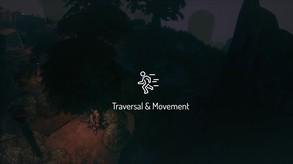 Traversal & Movement