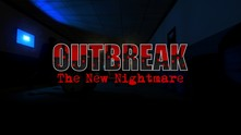 Outbreak: The New Nightmare video
