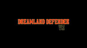 Dreamland Defender