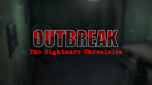Outbreak: The Nightmare Chronicles video