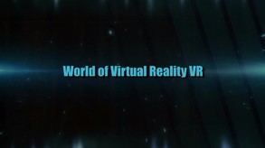 World of Virtual Reality VR