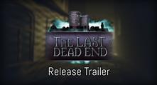 The Last DeadEnd video