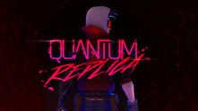 Quantum Replica video