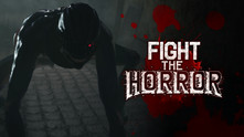 Fight the Horror video