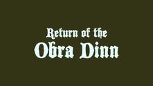 Return of the Obra Dinn video