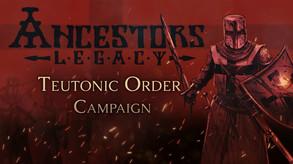 Ancestors Legacy - Teutonic Order Campaign Trailer
