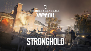 Heroes & Generals WWII Update 1.13 - Stronghold