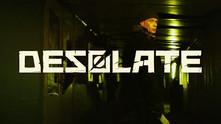 DESOLATE video