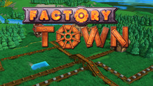 Factory Town video