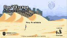 Don't Escape: 4 Days in a Wasteland video