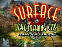 Surface: The Soaring City Collector's Edition video