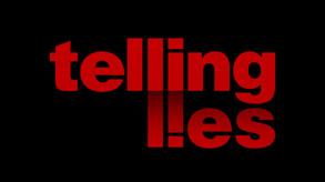 Telling Lies video