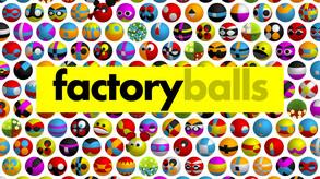 Factory Balls video