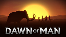 Dawn of Man video