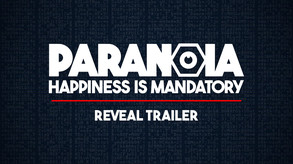 Paranoia: Happiness is Mandatory video