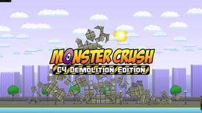 Monster Crush - C4 Demolition Edition video
